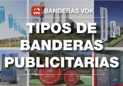 TIPOS DE BANDERAS PUBLICITARIAS